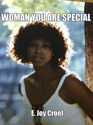 Woman You Are Special E. Joy Croel
