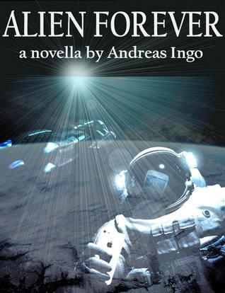 Alien Forever Andreas Ingo