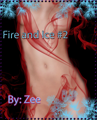 Fire and Ice #2 The Psychiatrist and the Army Patient  by  Zee