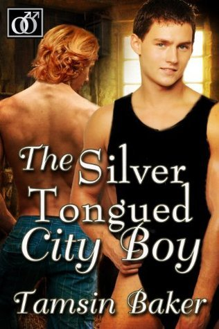 The Silver Tongued City Boy Tamsin Baker