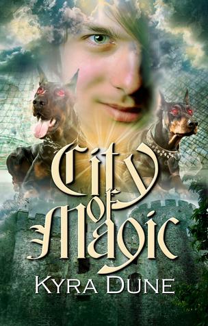 City Of Magic  by  Kyra Dune
