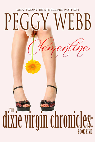 Clementine (The Dixie Virgin Chronicles #5)  by  Peggy Webb
