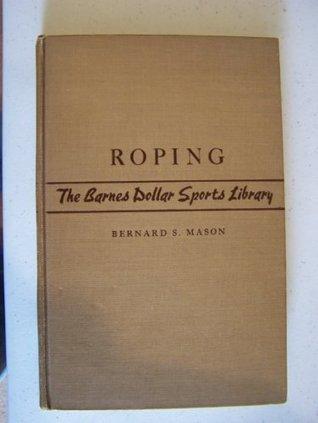 Roping,  by  Bernard Sterling Mason