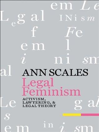 Legal Feminism Ann Scales