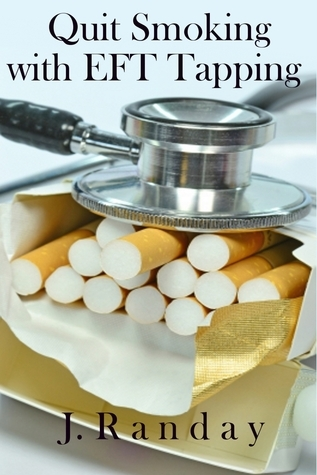 Quit Smoking with EFT Tapping J. Randay