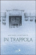 In trappola Michael Northrop