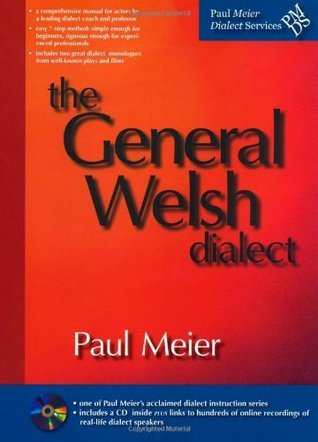 The General Welsh Dialect  by  Paul Meier