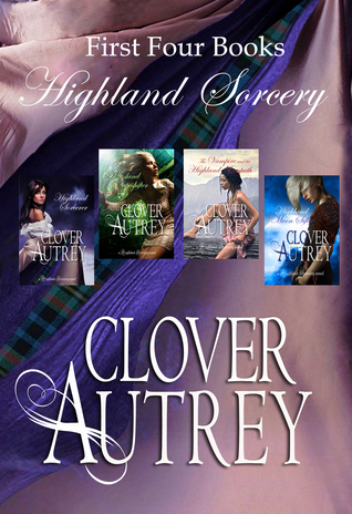 Highland Sorcery Boxed Set  by  Clover Autrey