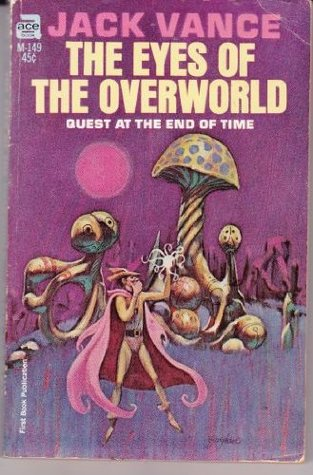 The Eyes of the Overworld (Dying Earth # 2)  by  Jack Vance