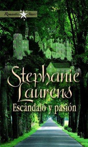 Escándalo y pasión Stephanie Laurens