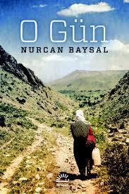 O Gün  by  Nurcan Baysal
