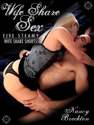 Wife Share Sex Nancy Brockton