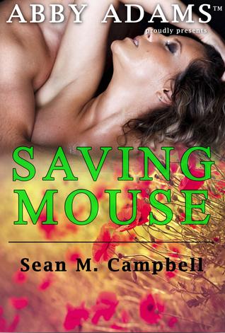 Saving Mouse Sean M. Campbell