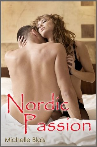 Nordic Passion  by  Michelle Blais