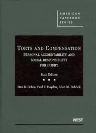 Torts and Compensation 6th (sixth) edition Text Only Dan B. Dobbs