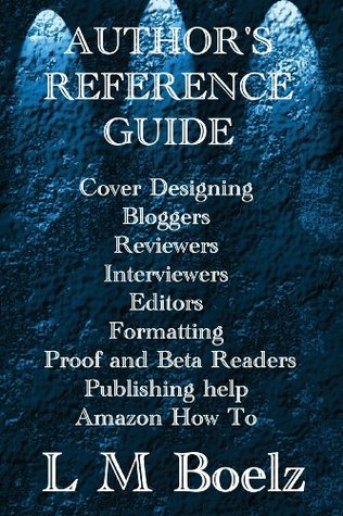 Authors Reference Guide  by  L.M. Boelz