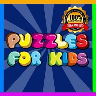 Brain Teasers: 50+ Puzzles for kids (Ages 4-8)  by  Rafael Rolnik
