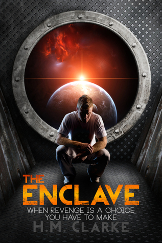 The Enclave (The Verge, #1)  by  H.M. Clarke