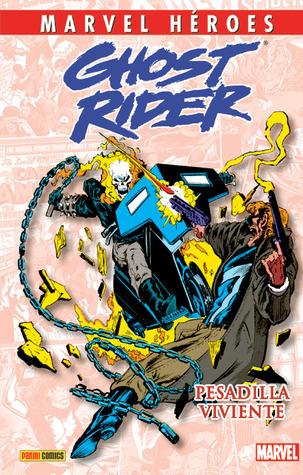 Ghost Rider: Pesadilla viviente  by  Howard Mackie