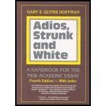Adios,Strunk & White- A Handbook for the New Academic Essay [4th ed] Gary Hoffman