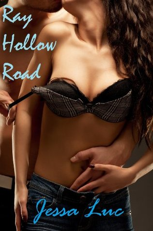 Ray Hollow Road  by  Jessa Luc