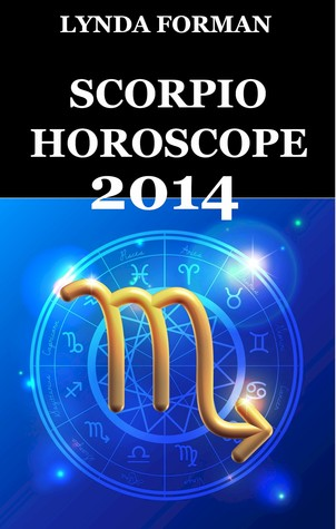 Scorpio Horoscope 2014  by  Lynda Forman