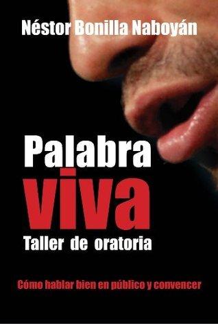 Palabra viva  by  Néstor Bonilla Saboyan