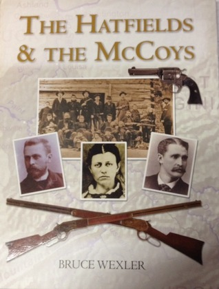 The Hatfields & The McCoys  by  Bruce Wexler