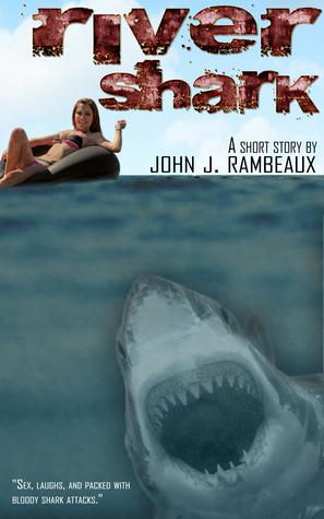 River Shark  by  John J. Rambeaux