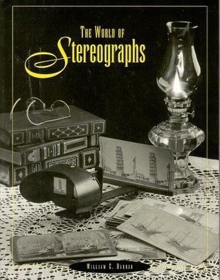 The World of Stereographs William C. Darrah