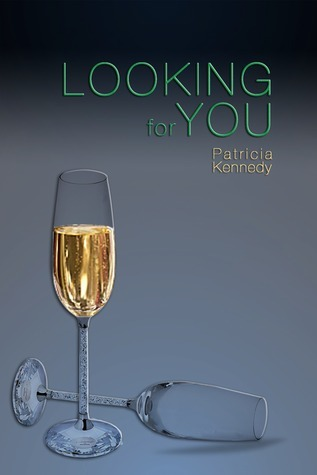 Looking for You  by  Patricia Kennedy
