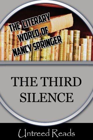 The Third Silence Nancy Springer