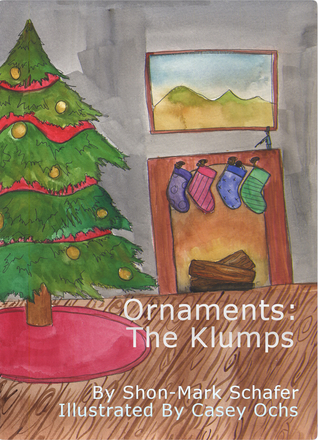 Ornaments: The Klumps  by  Shon-Mark Schafer