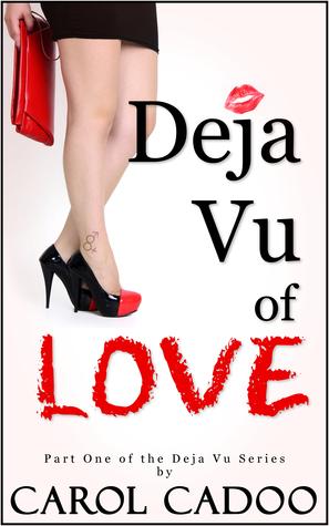 The Beginning (Deja Vu of Love #1) Carol Cadoo