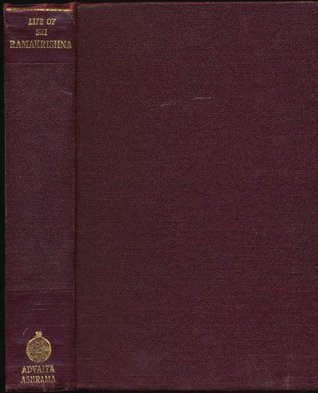 Life of Sri Ramakrishna: Compiled From Various Authentic Sources Swami Gambhirananda