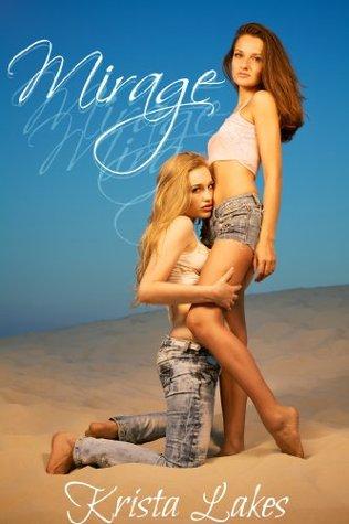 Mirage  by  Krista Lakes