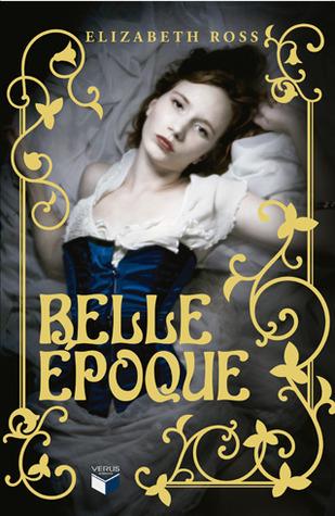 Belle Époque Elizabeth  Ross