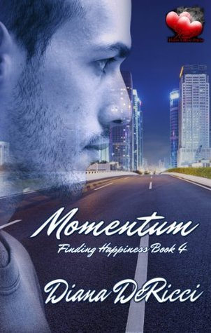 Momentum (Finding Happiness #4)  by  Diana DeRicci