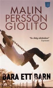 Bara ett barn Malin Persson Giolito