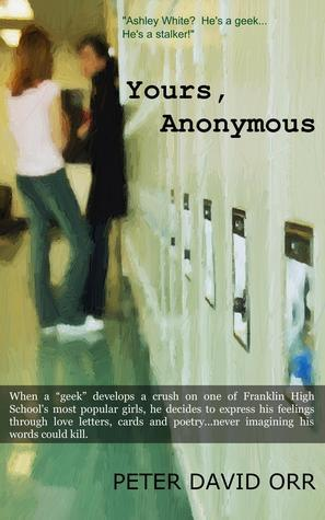 Yours, Anonymous  by  Peter David Orr