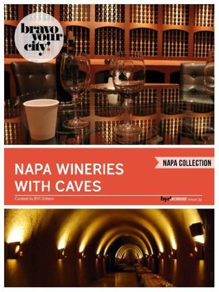 Napa Wineries with Caves Dave Thompson