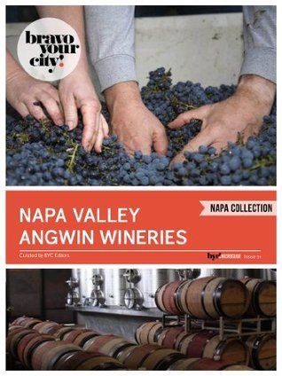 Napa Valley Angwin Wineries  by  Dave Thompson