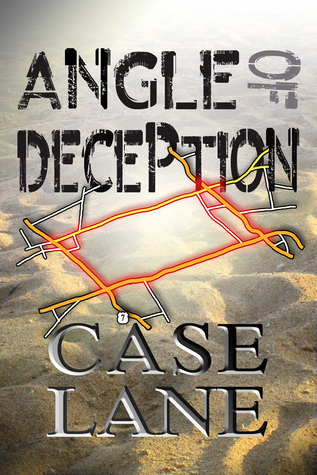 Angle of Deception Case Lane