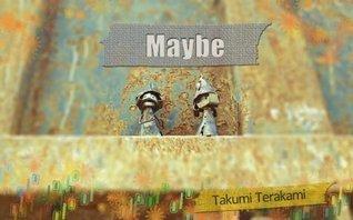 Maybe Takumi Terakami