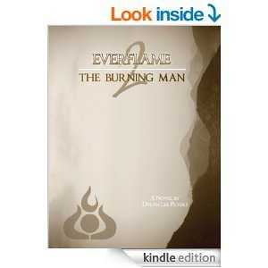 The Burning Man (Everflame, #2) Dylan Lee Peters
