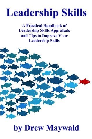 Leadership Skills  by  Drew Maywald