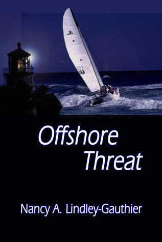 Offshore Threat  by  Nancy A. Lindley-Gauthier