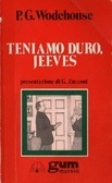Teniamo duro, Jeeves (Jeeves, #13)  by  P.G. Wodehouse