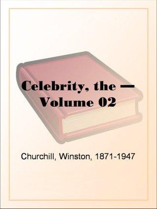 The Celebrity - Volume 02 Winston  Churchill
