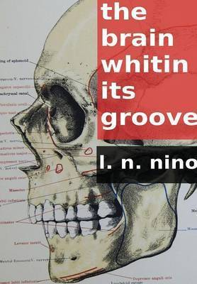 The Brain Within Its Groove L.N. Nino